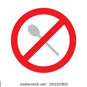 sign of no used spoon for eat, dont get spoon