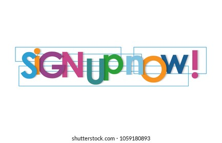 Sign up now vector letters