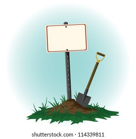 Sign on Post with a Shovel Resting Beside