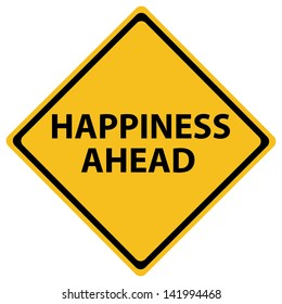 "Sign reading ""Happiness Ahead"""