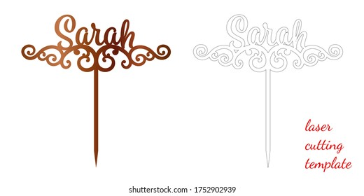 Sign 'Sarah' cake toppers for laser or milling cut. Cut for decoration design. Name topper. Holiday greeting. Elegant decoration. Laser cut. Isolated design element