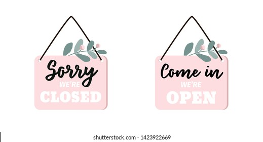 Sign Sorry we're closed. Sign Come In we're open. Set of two frames, door signs. Flat vector illustration.