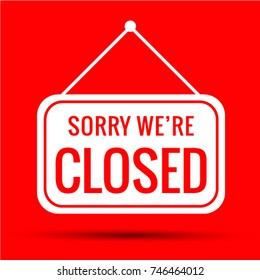 Sign Sorry we're closed red  Vector EPS 10