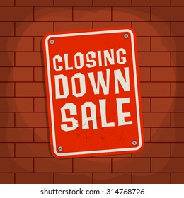 Sign with text Closing Down Sale, vector illustration