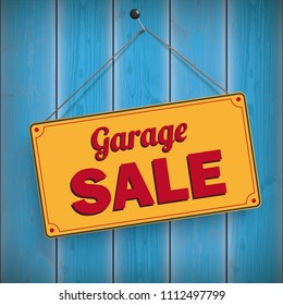 Sign with the text Garage Sale on the wooden board. Eps 10 vector file.