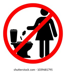 A sign that prohibits throw paper sanitary pads and tampons in the toilet. Vector illustration.
