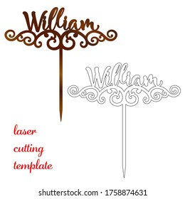 Sign 'William' cake toppers for laser or milling cut. Cut for decoration design. Name topper. Holiday greeting. Elegant decoration. Laser cut. Isolated design element