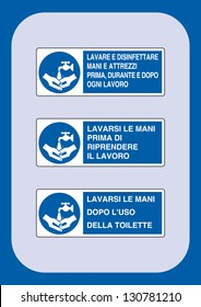 signals must: wash and disinfect hands and equipment before and after work, wash hands before returning to work, wash your hands after using the toilet