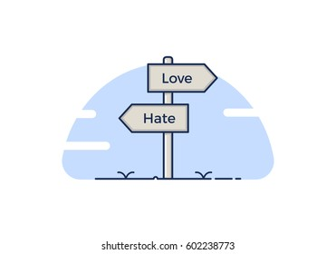 Signpost with 2 choices between love and hate. Isolated Vector illustration