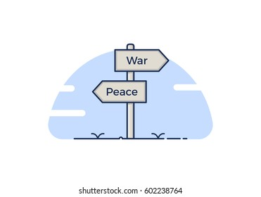 Signpost with 2 choices between peace and war. Isolated Vector illustration