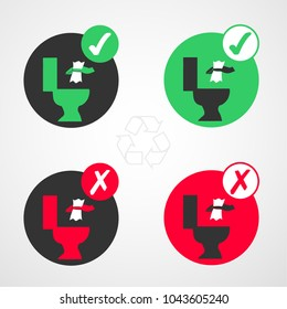 Signs to indicate can be thrown to the toilet, icon not to throw to the toilet.