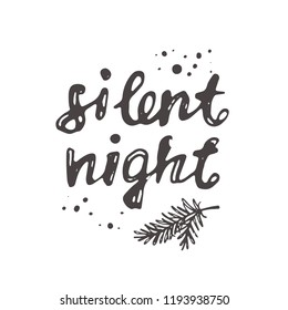 Silent night. Christmas logo, icon and label for your design. Lettering. Celebration motivational slogan. Hand drawn vector illustration. Can be used for sticker, badge, card, poster, banner.