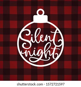 Silent night hand lettering. Christmas greeting card, invitation with white paper cut Christmas ornamnet and text over tartan, red checkered plaid. Winter vector calligraphy, buffalo background.
