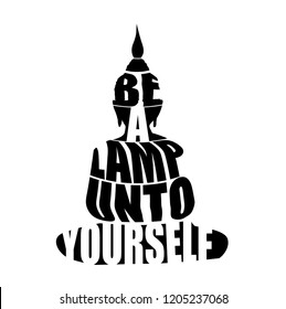 "Silhouette of Buddha with inspirational quote, ""Be a lamp unto yourself."""