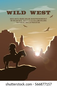 Silhouette of an Indian on the background of the wild west. Poster, vector background.