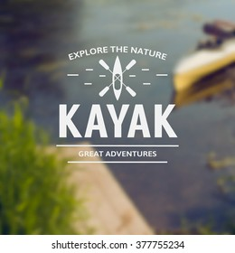 Silhouette of a kayak with a paddle on a postcard with a photo blurred.Vintage kayak logo, labels and badges