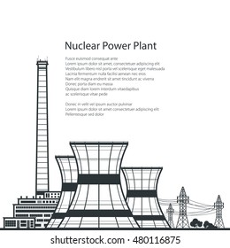 Silhouette Nuclear Power Plant ,Silhouette Thermal Power Station and Text, Nuclear Reactor and Power Lines, Vector Illustration