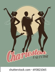 Silhouettes of three flapper girls on a Charleston party poster. Vector Illustration