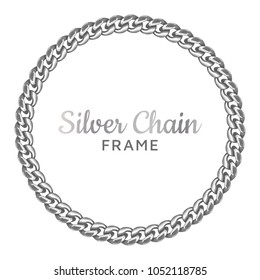 Silver chain round border frame. Seamless wreath circle shape. Jewelry design, text frame.Realistic vector illustration isolated on a white background.