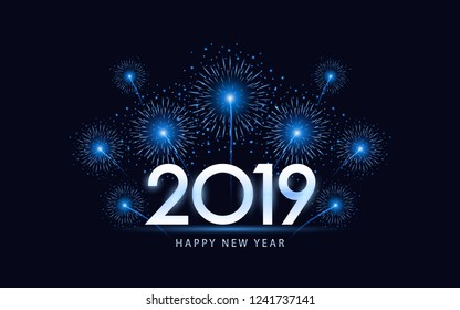 silver happy new year 2019 with blue fireworks explosion in dark night sky background