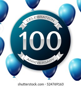 Silver number hundred years anniversary celebration on blue circle paper banner with silver ribbon. Realistic blue balloons with ribbon on white background. Vector illustration.