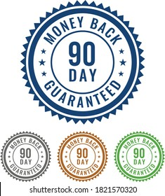Simple 90 Day Money Back guaranteed 4 Colored Seal, Badge, Stamp, Sign isolated on white background.