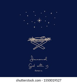 Simple childlike loose drawing of Christmas greeting card with newborn Jesus in the cradle, stars and hand written Bible verse Immanuel God with us, on dark night blue background.  Christian Christmas