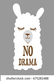 "Simple cute smiling dreaming fluffy little white llama head drawing, hand drawn vector illustration for t-shirts, phone case, mugs, wall art etc.  text ""no drama"""