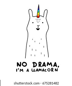 "Simple cute smiling white llama and unicorn hybrid drawing, rainbow magic horn, hand drawn vector illustration for t-shirts, phone case, mugs, wall art etc.  text ""no drama, i'm a llamacorn"""