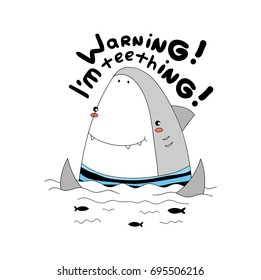 """Simple cute sweet little white shark in a stripped sailor shirt, waves, ocean, black fishes, hand drawn boyish vector illustration for t-shirts, mugs, wall art etc.  text """"warning! I'm teething!"""""""