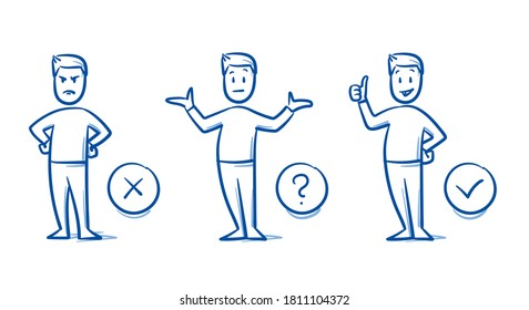 Simple drawn man in 3 states: angry, undecided, happy. Concept for pro & contra, do & don't, line & dislike, or choosing something. Hand drawn blue line art cartoon vector illustration.