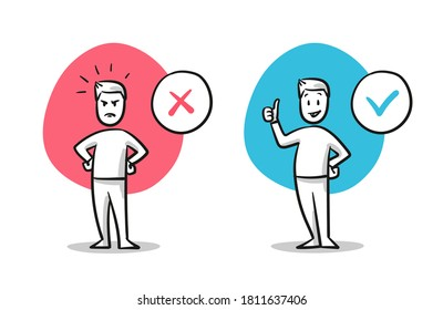 Simple drawn man in angry and happy pose. Concept for pro and contra, do and don't, yes and no, line and dislike. Hand drawn cartoon sketch vector illustration, flat coloring.
