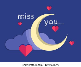 Simple flat vector illustration with the moon and cloud and hearts around, and a phrase Miss You