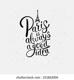Simple Graphic Design for Paris is Always a Good Idea Concept with Eiffel Tower on Dotted Off White Background.