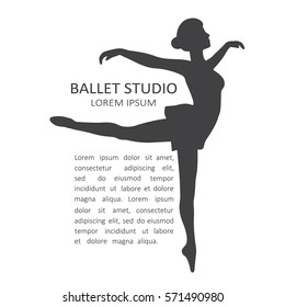 Simple illustration with dancing girl and text. Ballet studio, poster design. Black and white illustration with pose of ballet