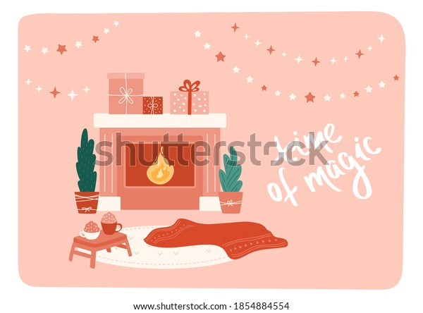Simple interior with fireplace, set of gift boxes, lettering. Red blanket on the floor, two cups with hot chocolate or coffee on tray. Cozy home, warm evening, Christmas and New Year time of magic.