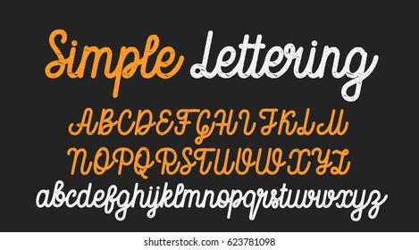 Simple lettering. Handwritten vector font aphabet