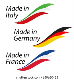 Simple logos Made in Italy, Made in Germany and Made in France, vector logos with Italian, German and French flags