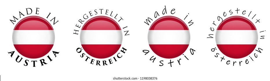 Simple Made in Austria / Hergestellt in Osterreich (German translation) 3D button sign. Text around circle with Austrian flag. Decent and casual font version.