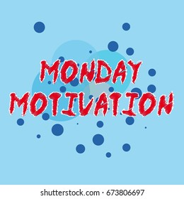 Simple motivation poster with dots and blue background with sign monday motivation
