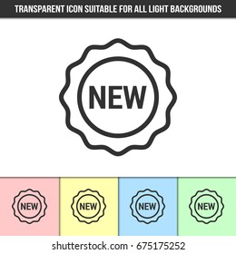 Simple outline transparent NEW icon or seal on different types of light backgrounds