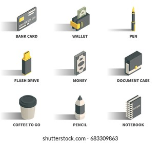 Simple Set of 3D Isometric Icons. Contains such Icons as bank card, wallet, pen, flash drive, money, document case, coffee to go, pencil, notebook.