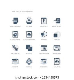 simple set of icons such as indicators, disconnect, external, selective, anchor point, direct selection, intersect, vertical align, artboard, sound on. related ui icons collection. editable 64x64