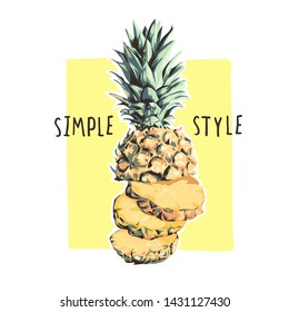 simple slogan with pineapple illustration