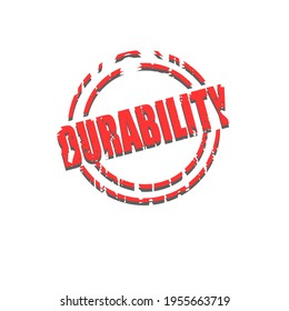 """Simple vector illustration of the word """"Durability"""" in rubber stamp effect with shadow. Damaged logo effect."""