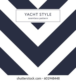 Simple zigzag seamless pattern. Yacht style design. Striped texture background. Template for prints, wrapping paper, fabrics, covers, flyers, banners, posters and placards. Vector illustration.