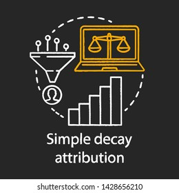 Simply decay attribution chalk concept icon. Attribution modeling type idea. Multi-touch analysis. Conversion model. Digital marketing. Vector isolated chalkboard illustration