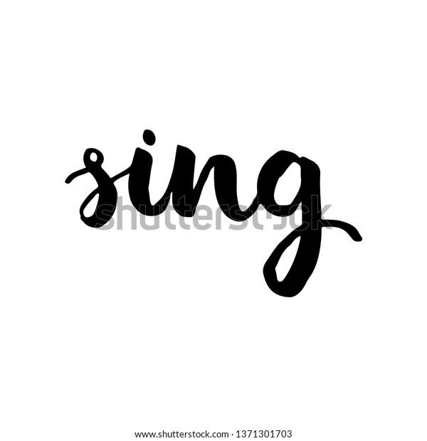 Sing Cursive Hand Lettering Vector Isolated Stock Vector Royalty Free 1371301703