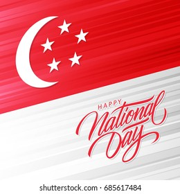 Singapore Happy National Day greeting card with hand lettering text design. Vector illustration.