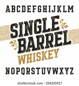 Single barrel whiskey label font with sample design. Ideal for any design in vintage style. Vector.
